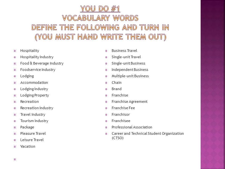 YOU DO #1 Vocabulary Words Define the following and turn in (you must Hand write them out)