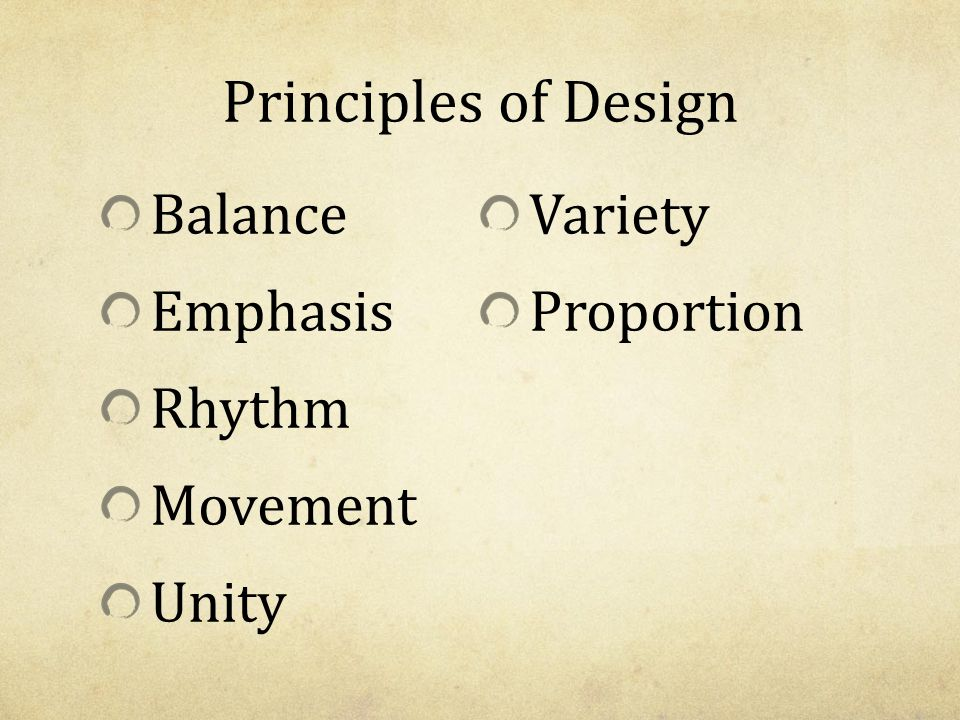 Principles of Design Balance Variety Emphasis Proportion Rhythm