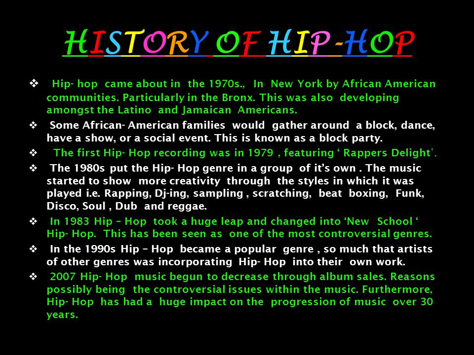 Dance and hip hop.