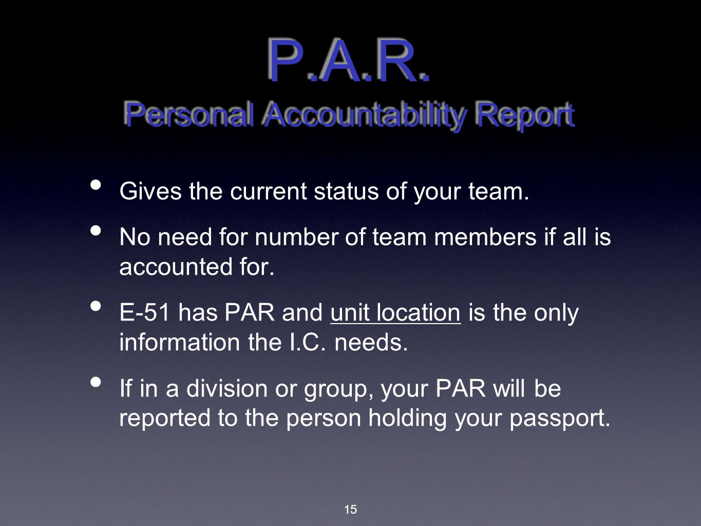 P.A.R. Personal Accountability Report