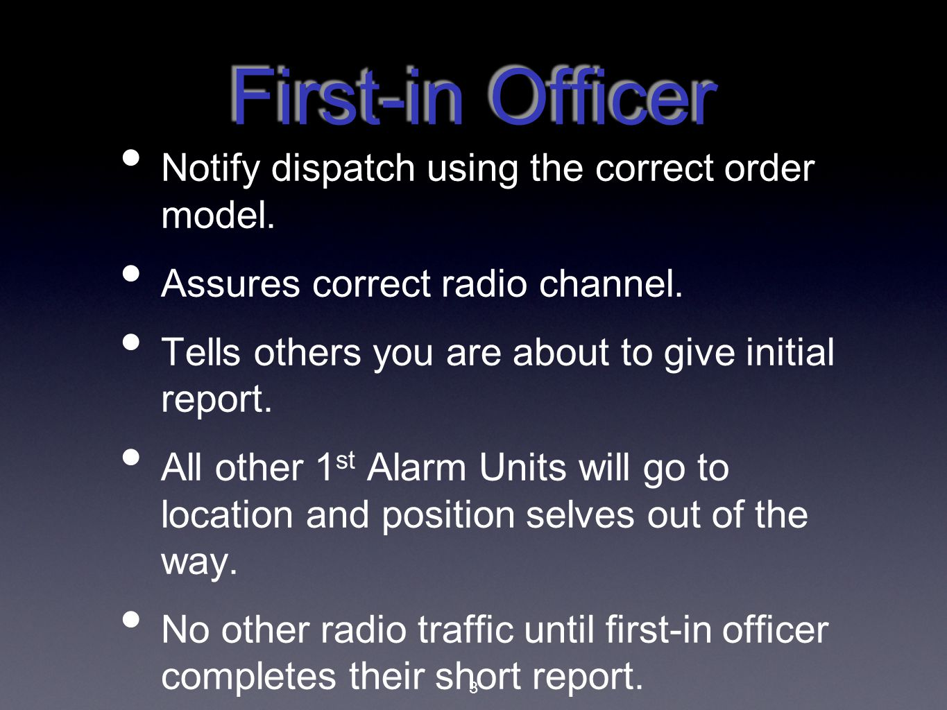 First-in Officer Notify dispatch using the correct order model.