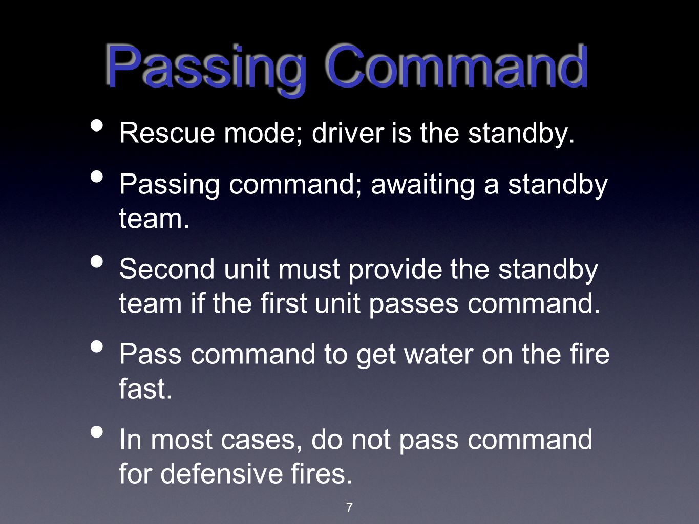 Passing Command Rescue mode; driver is the standby.