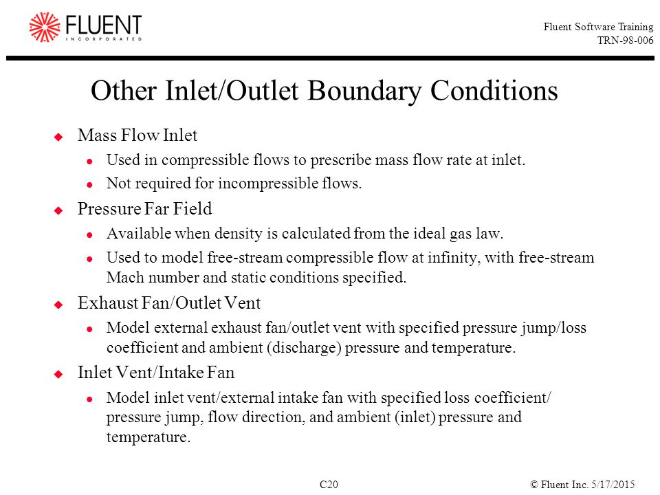 Other Inlet/Outlet Boundary Conditions