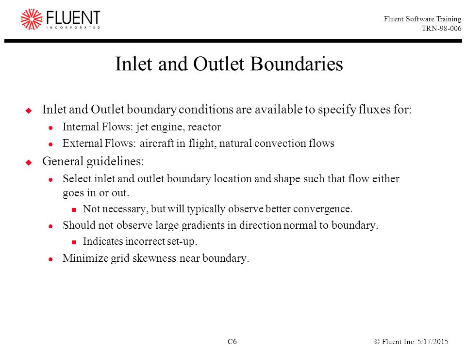 Inlet and Outlet Boundaries
