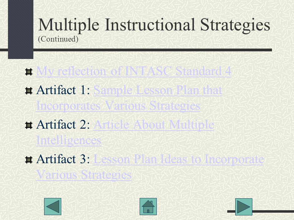 Multiple Instructional Strategies (Continued)‏
