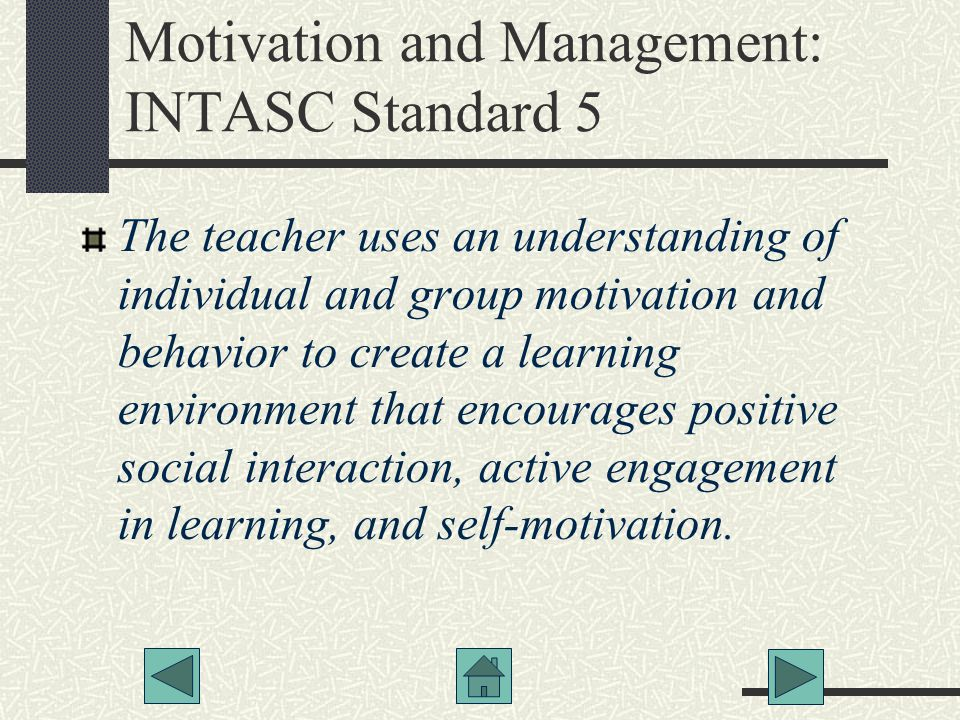 Motivation and Management: INTASC Standard 5