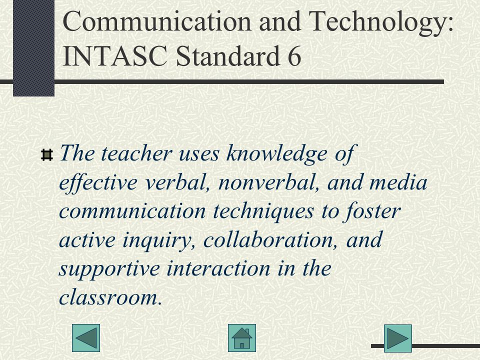 Communication and Technology: INTASC Standard 6