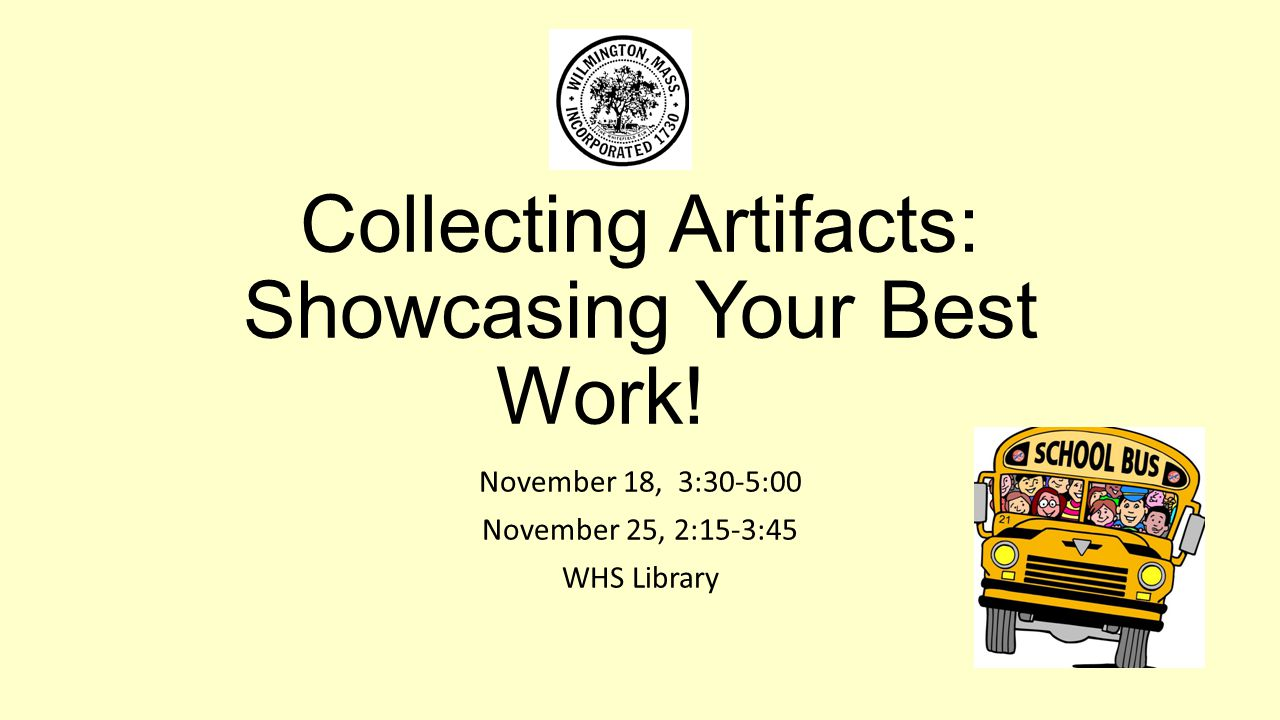 Collecting Artifacts: Showcasing Your Best Work!