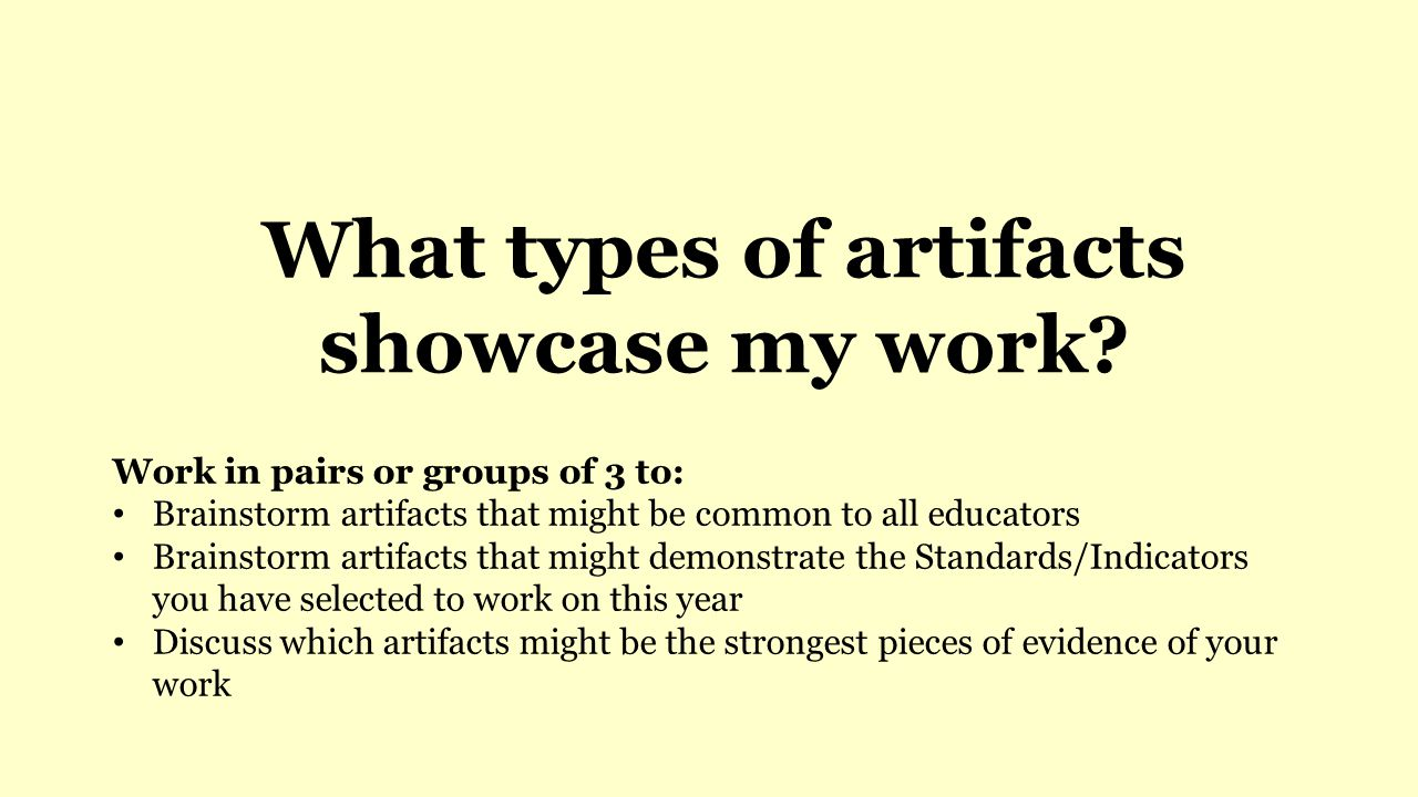 What types of artifacts showcase my work