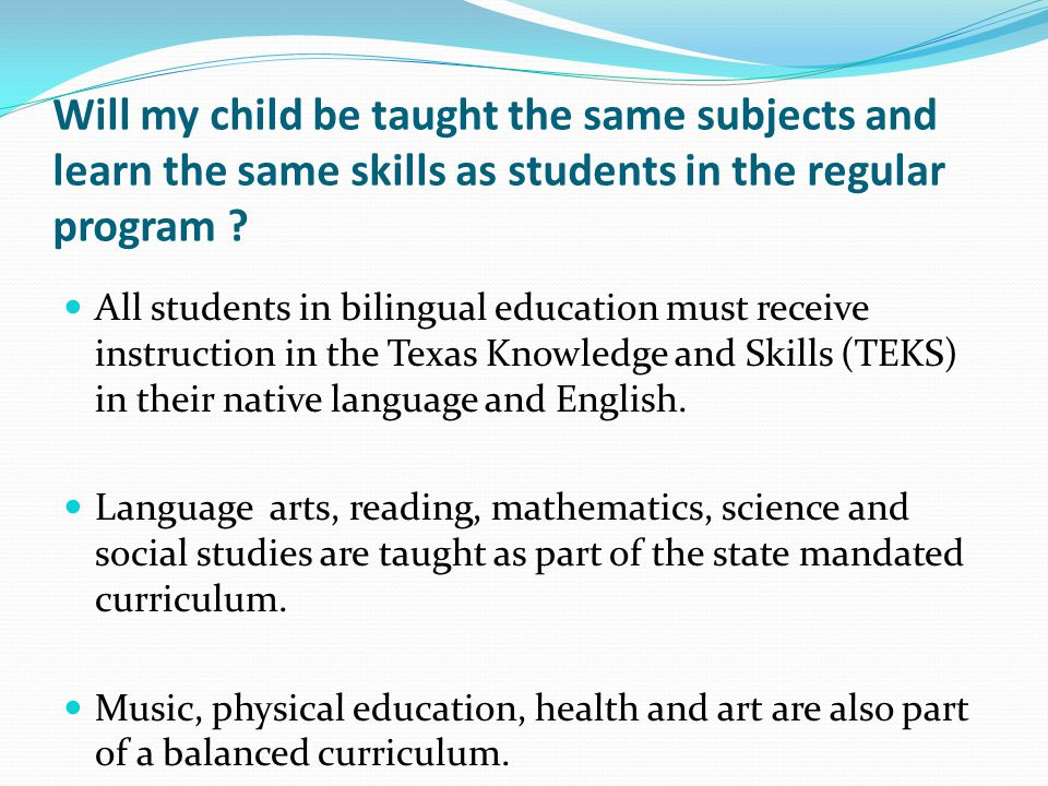 Will my child be taught the same subjects and learn the same skills as students in the regular program