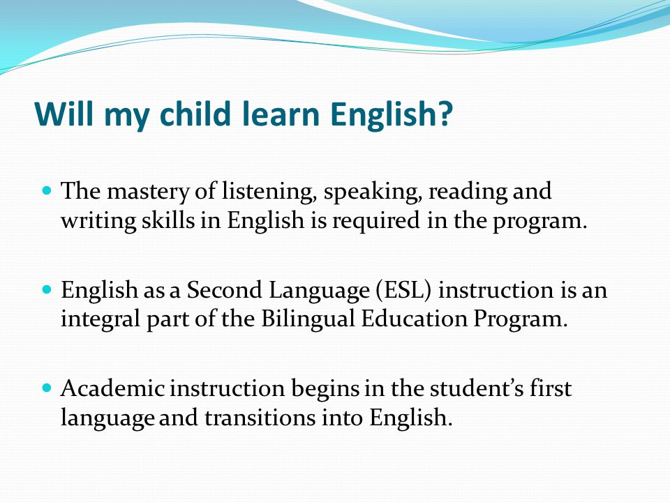 Will my child learn English