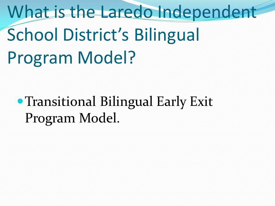 What is the Laredo Independent School District's Bilingual Program Model