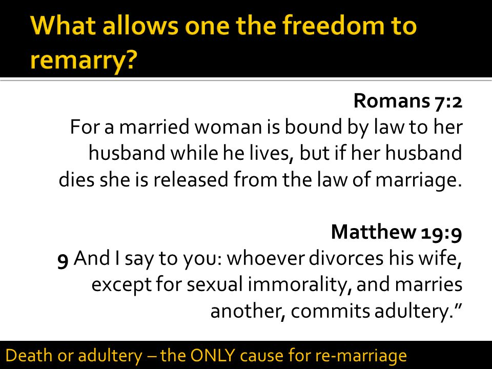 What allows one the freedom to remarry