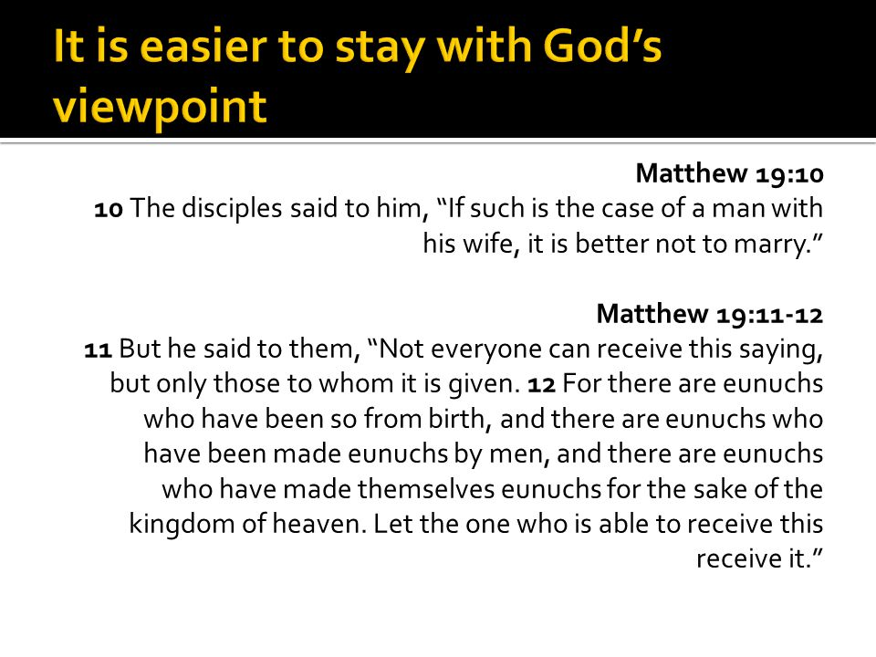 It is easier to stay with God's viewpoint