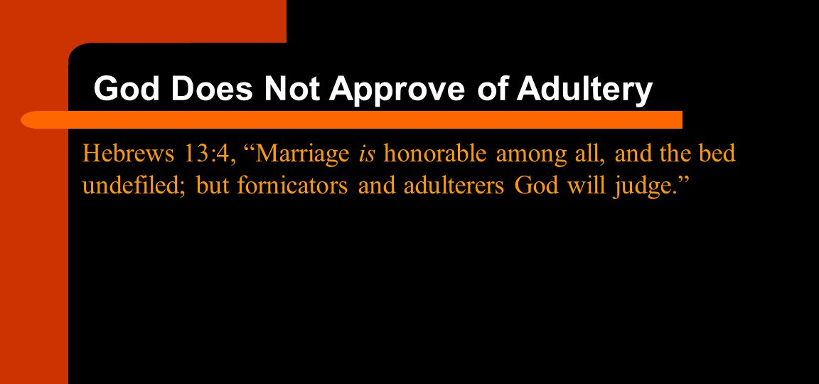 God Does Not Approve of Adultery