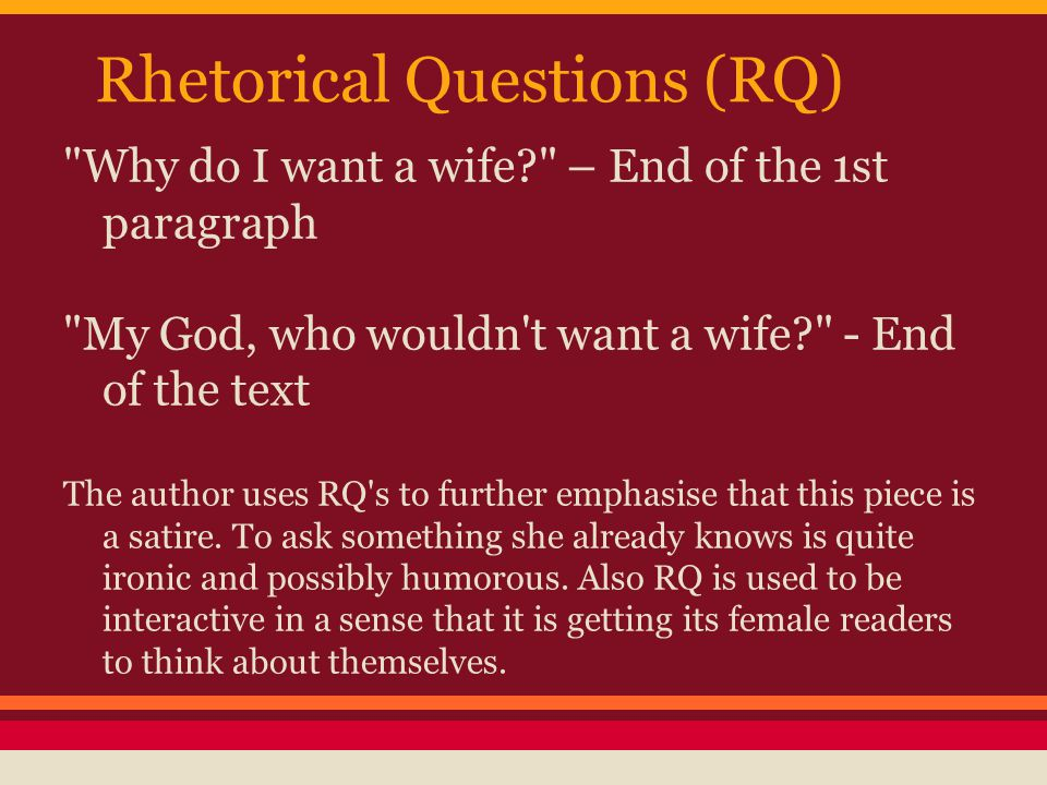Why I Want A Wife A Satirical Essay By Judy Brady  Ppt Video   Rhetorical Questions Rq Why Do I Want A Wife Learn English Essay also Paper Essay  Science Topics For Essays