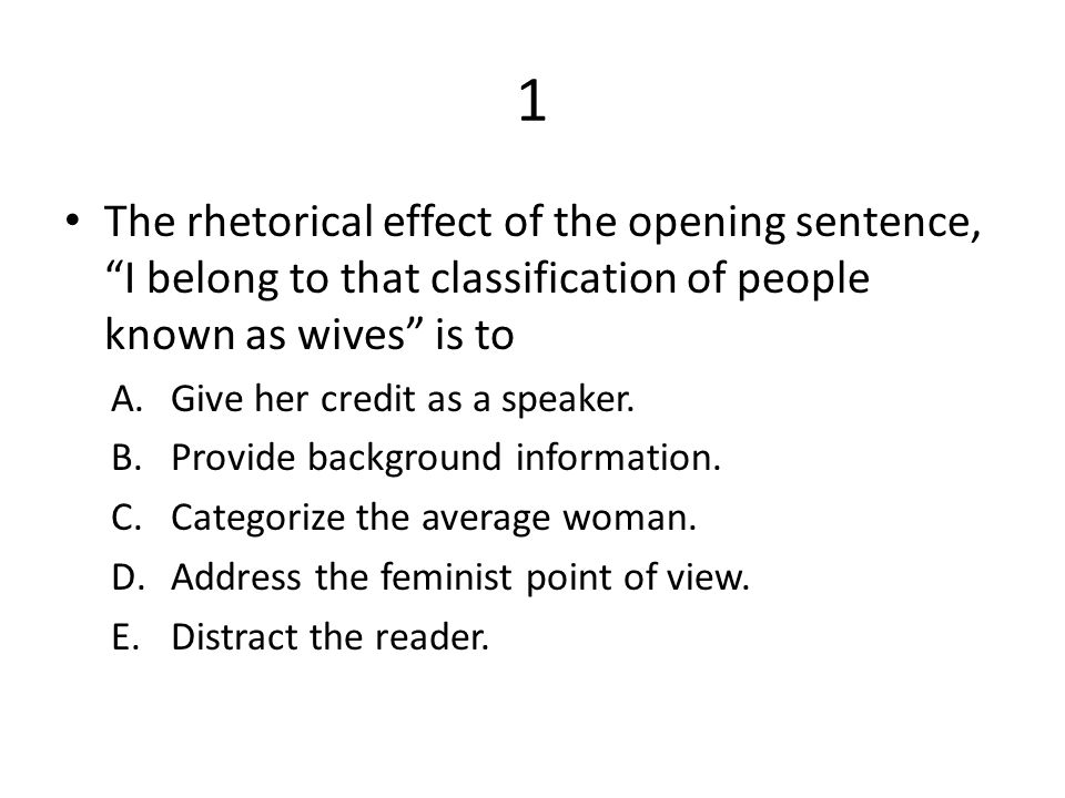 Causes Of The English Civil War Essay  The Rhetorical Effect Of The Opening Sentence I Belong To That  Classification Of People Essay Health also High School Sample Essay I Want A Wife By Judy Brady  Ppt Video Online Download Essays For High School Students To Read