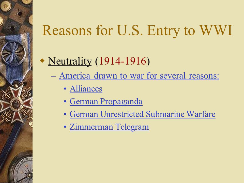 Reasons for U.S. Entry to WWI