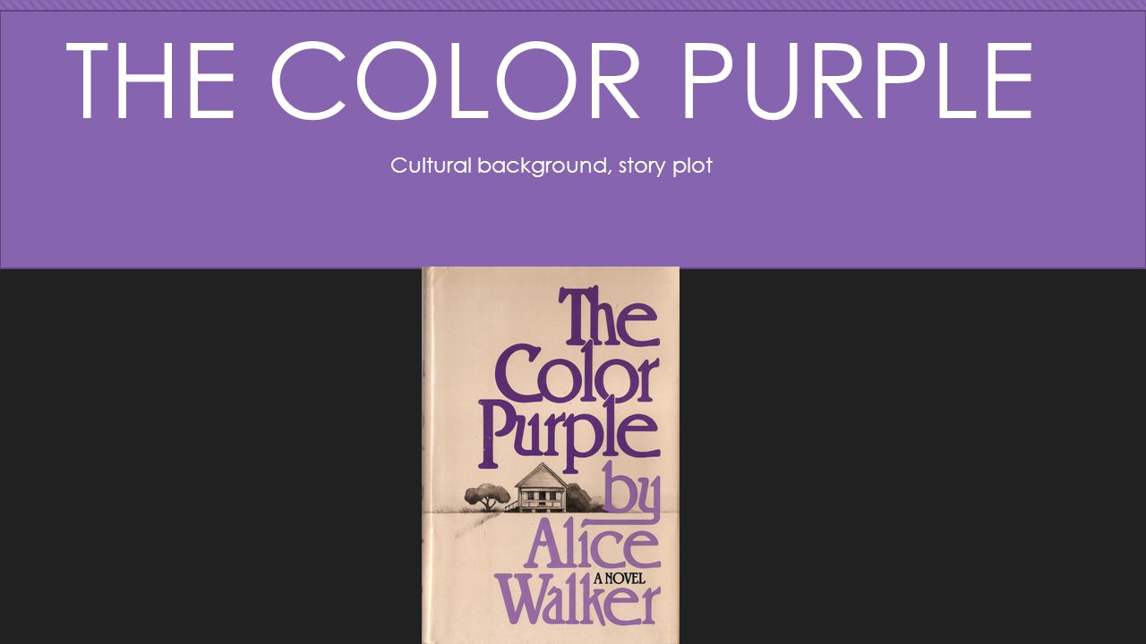 The Color Purple by Alice Walker Beloved by Toni Morrison - ppt ...