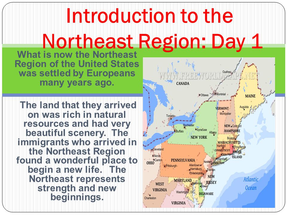 Introduction to the Northeast Region: Day 1 - ppt download