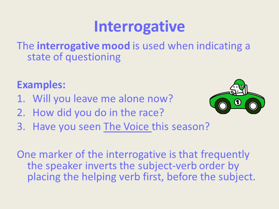Verb Moods Part One Moody Little Verbs Ppt Video Online Download