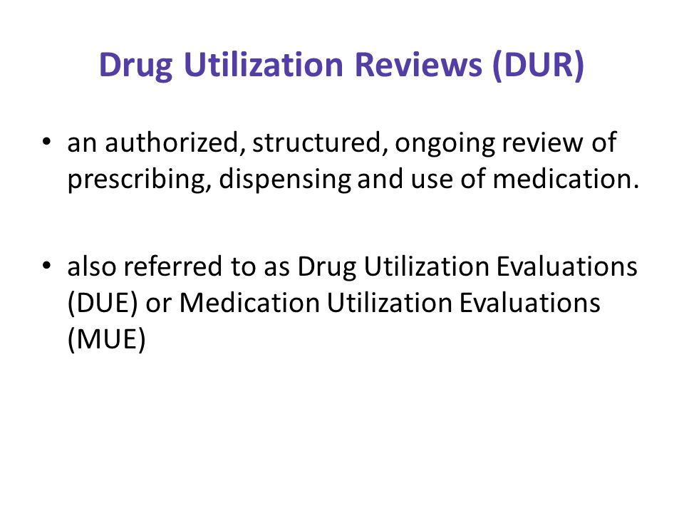 Drug Utilization Review (DUR) - ppt download