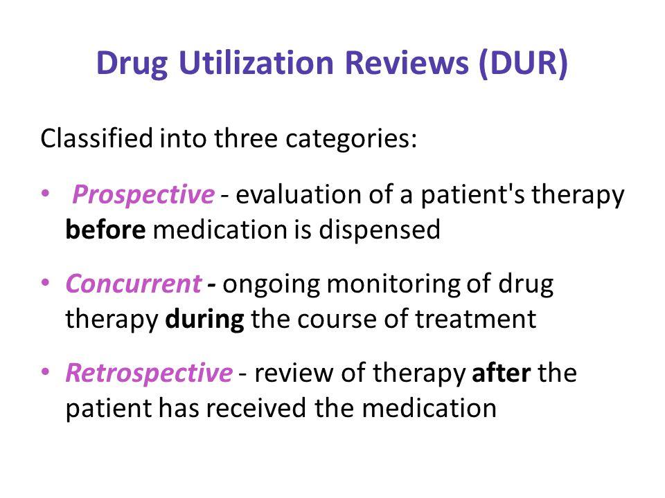 Drug Utilization Review Dur Ppt Download