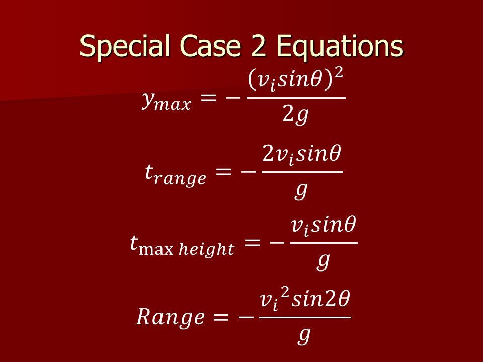 Special Case 2 Equations
