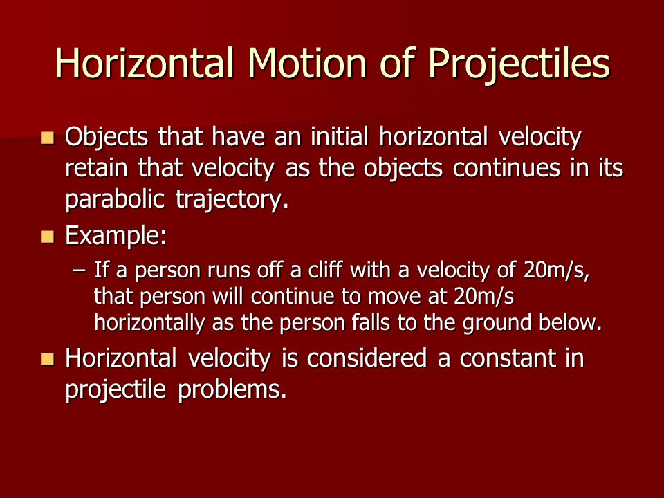 Horizontal Motion of Projectiles