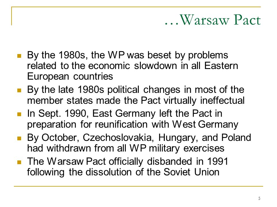 taking a look at the warsaw pact This ist hard, because the internal politics of a warsaw pact member and its political philosophy had been watchef by all other members yugoslavia and albaniam left early in enemyship to moscow czechoslovakia and hungary had been invade for reforming.