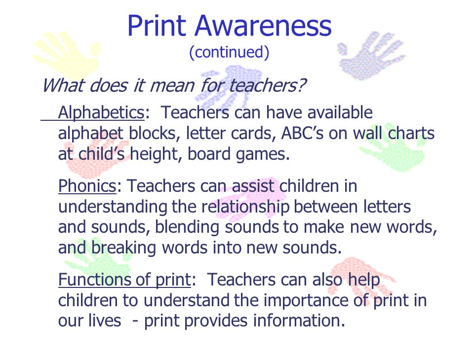 Print Awareness (continued)