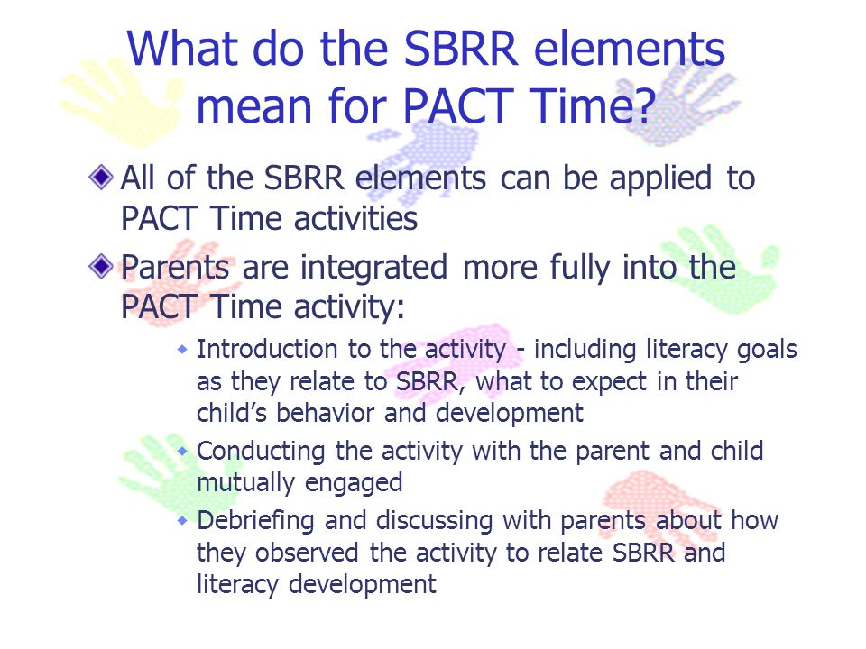 What do the SBRR elements mean for PACT Time