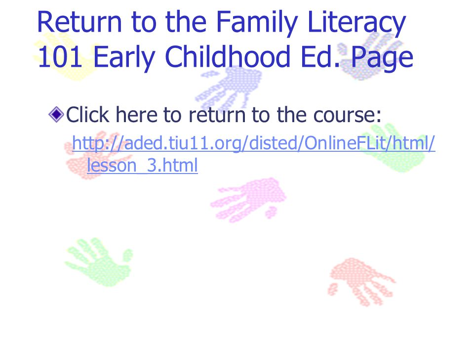 Return to the Family Literacy 101 Early Childhood Ed. Page