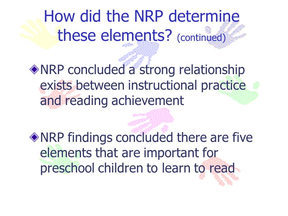 How did the NRP determine these elements (continued)