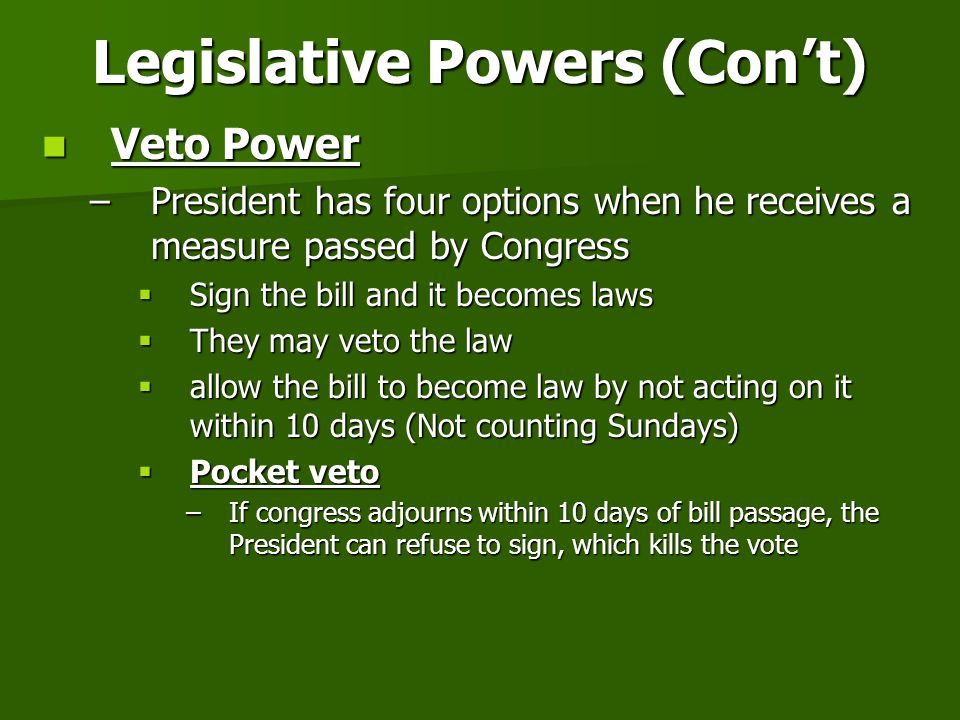 Legislative Powers (Con't)