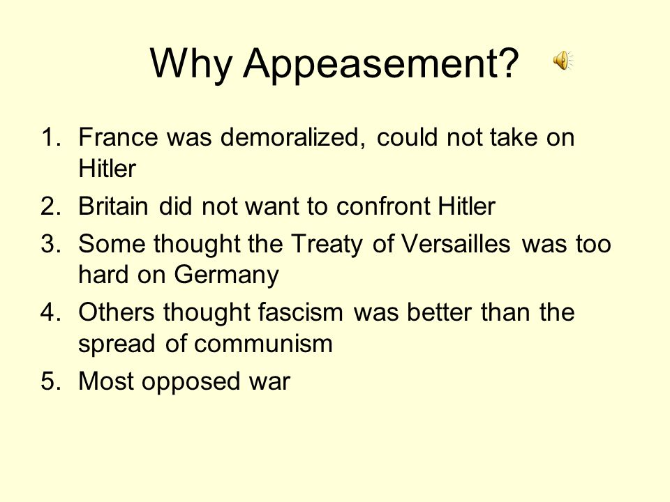 Why Appeasement France was demoralized, could not take on Hitler