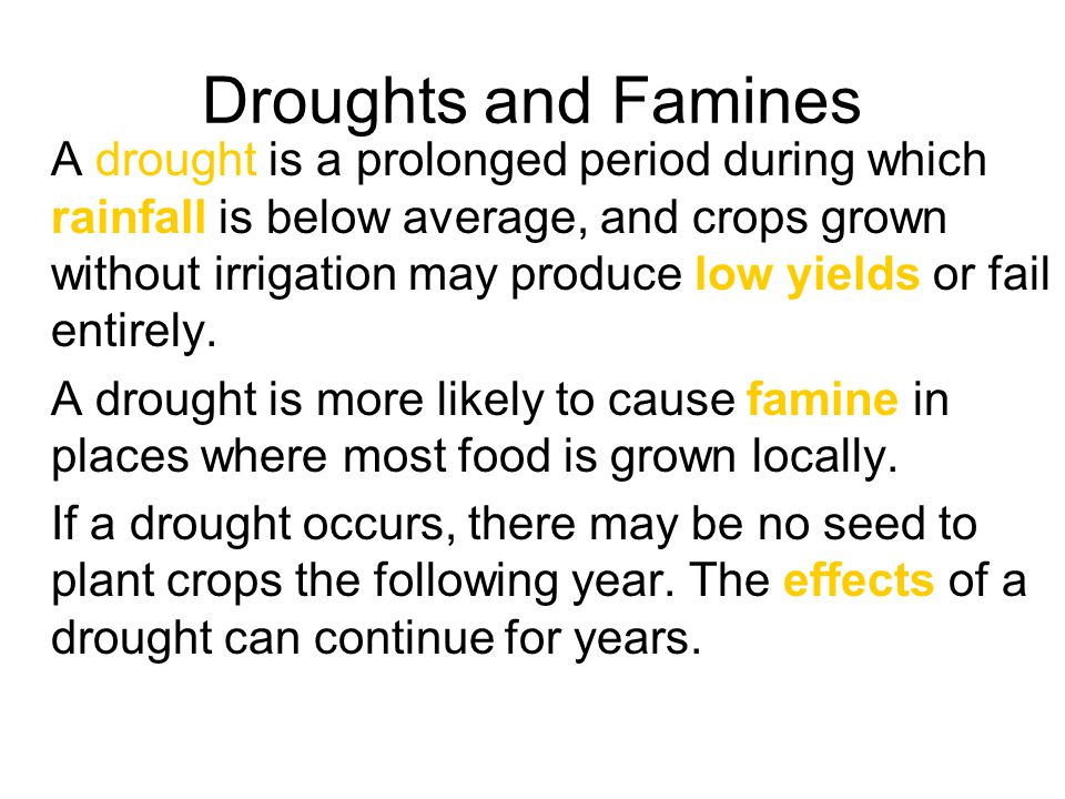 Droughts and Famines