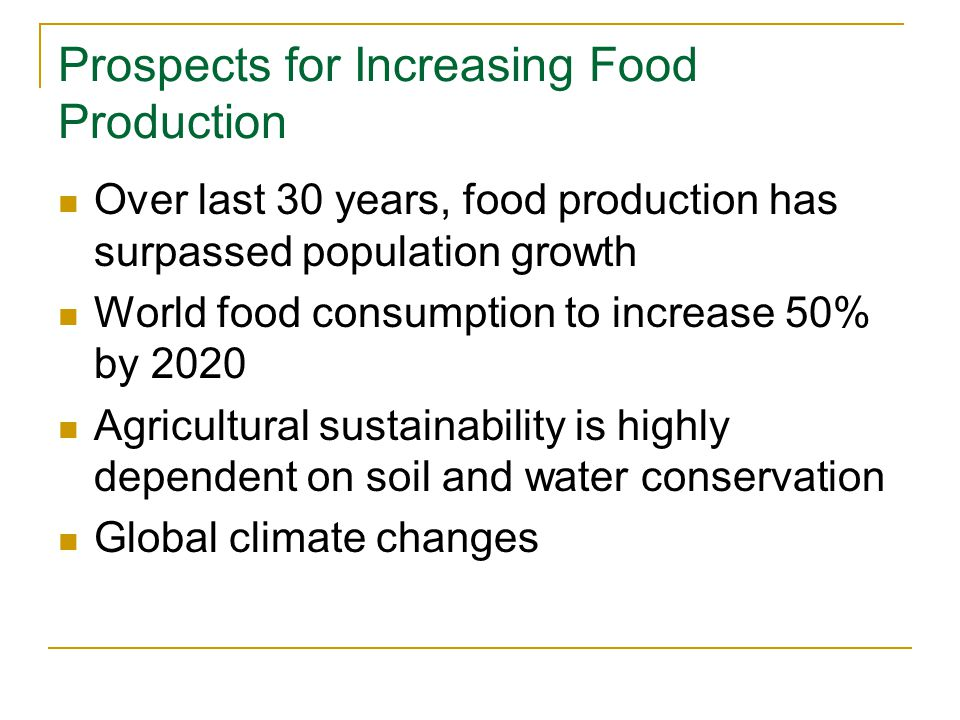 Prospects for Increasing Food Production
