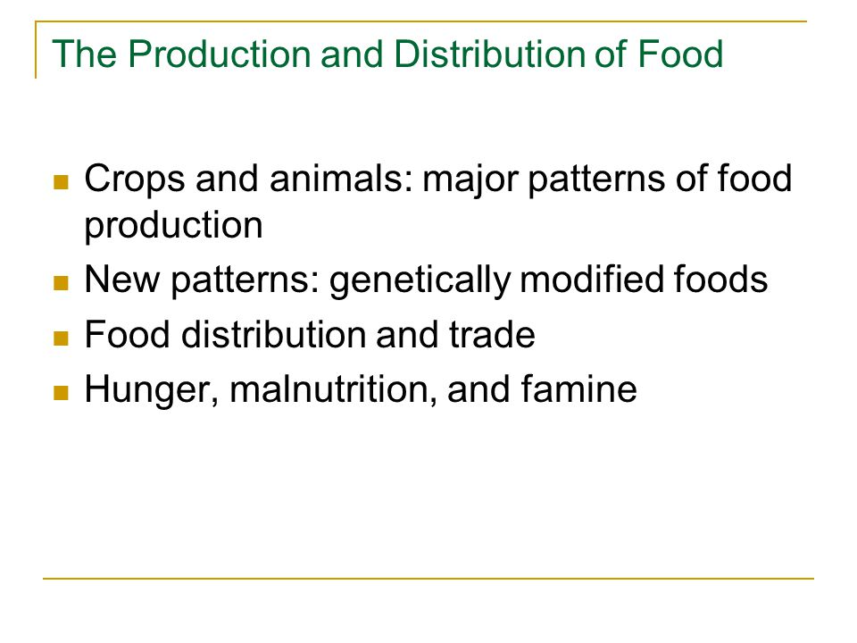 The Production and Distribution of Food