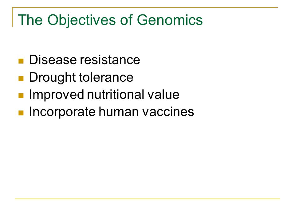 The Objectives of Genomics