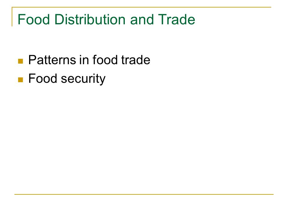 Food Distribution and Trade