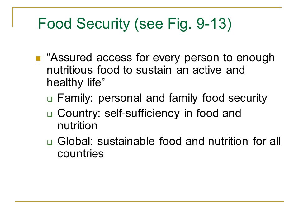 Food Security (see Fig. 9-13)