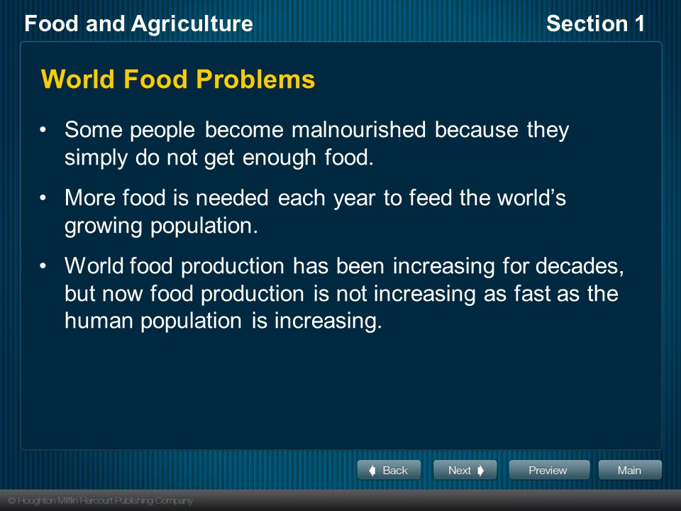 World Food Problems Some people become malnourished because they simply do not get enough food.