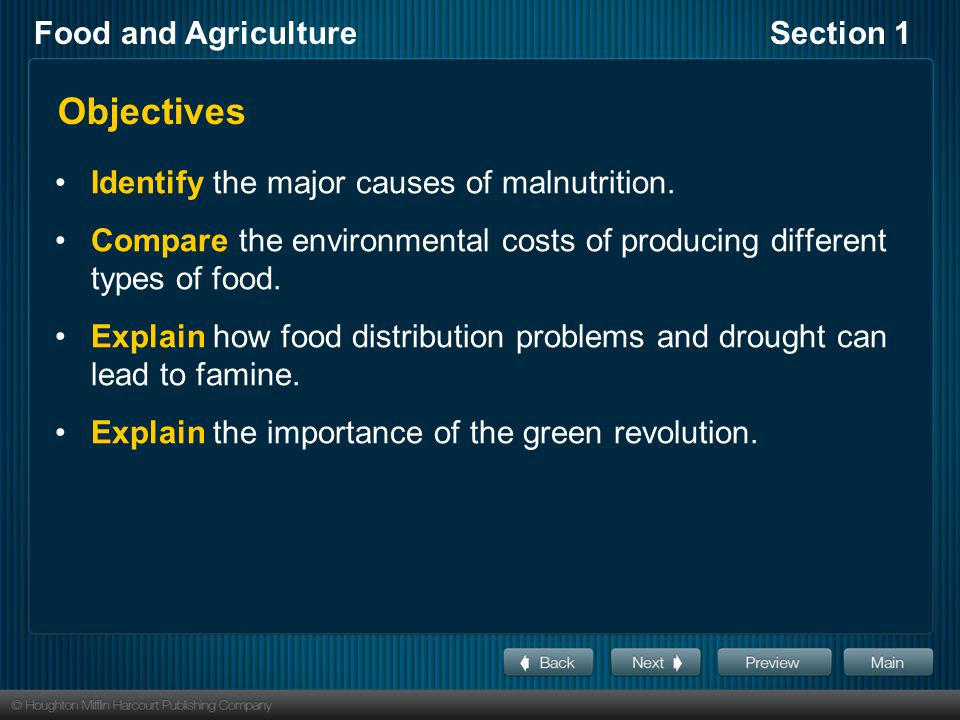 Objectives Identify the major causes of malnutrition.