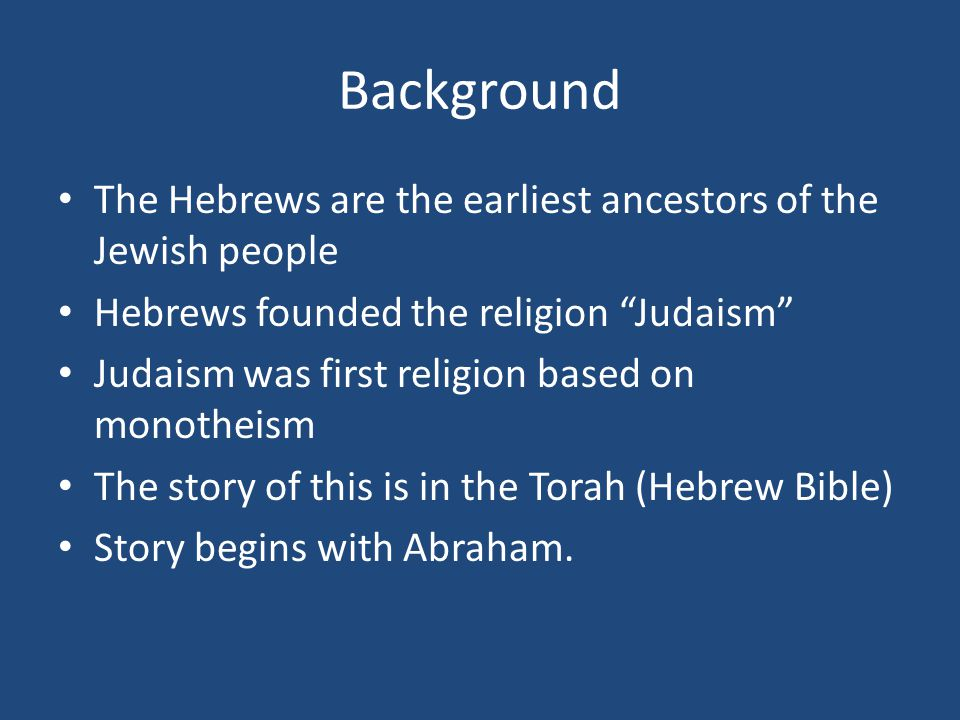 Beginnings Of The Hebrew People Ppt Video Online Download