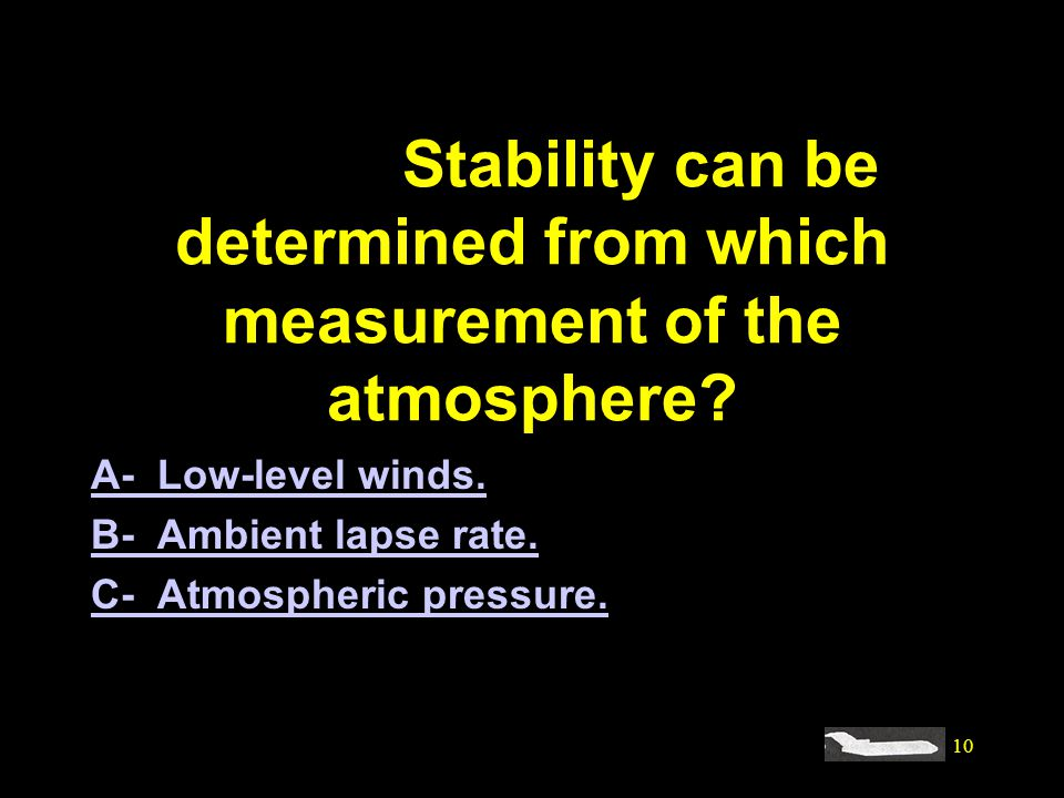 #4121. Stability can be determined from which measurement of the atmosphere