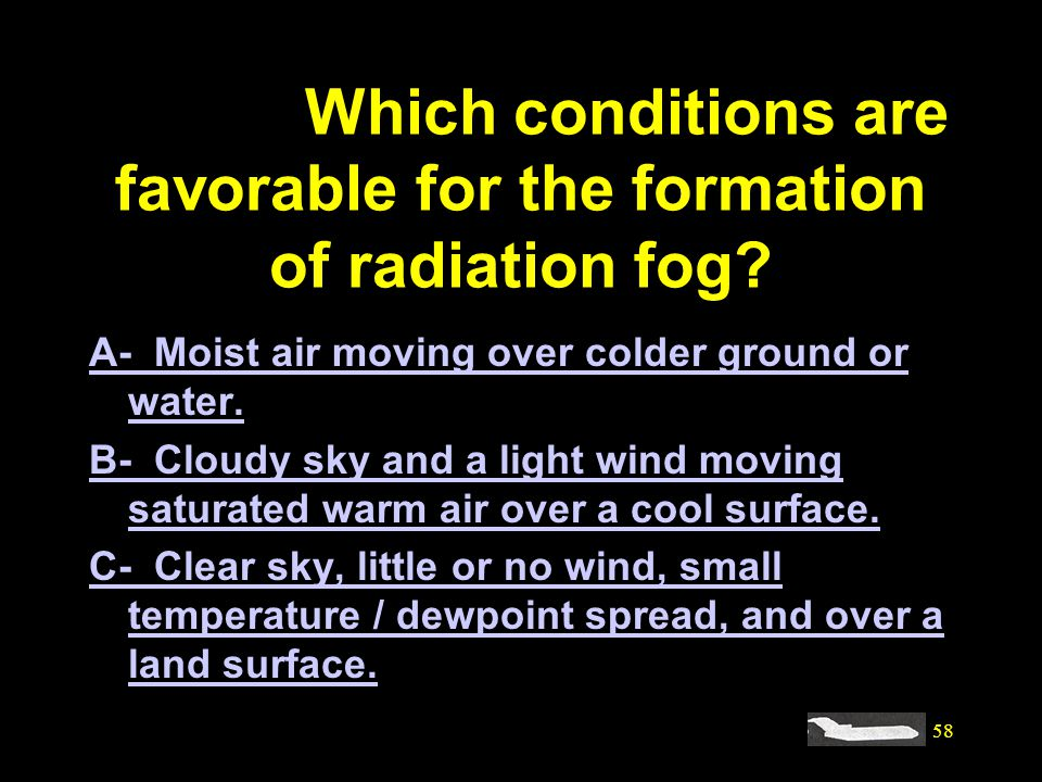 #4169. Which conditions are favorable for the formation of radiation fog