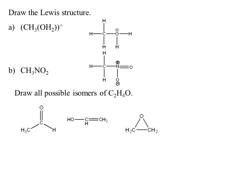 Draw the resonance structure indicated by the arrows ... C2h4o Lewis Structure