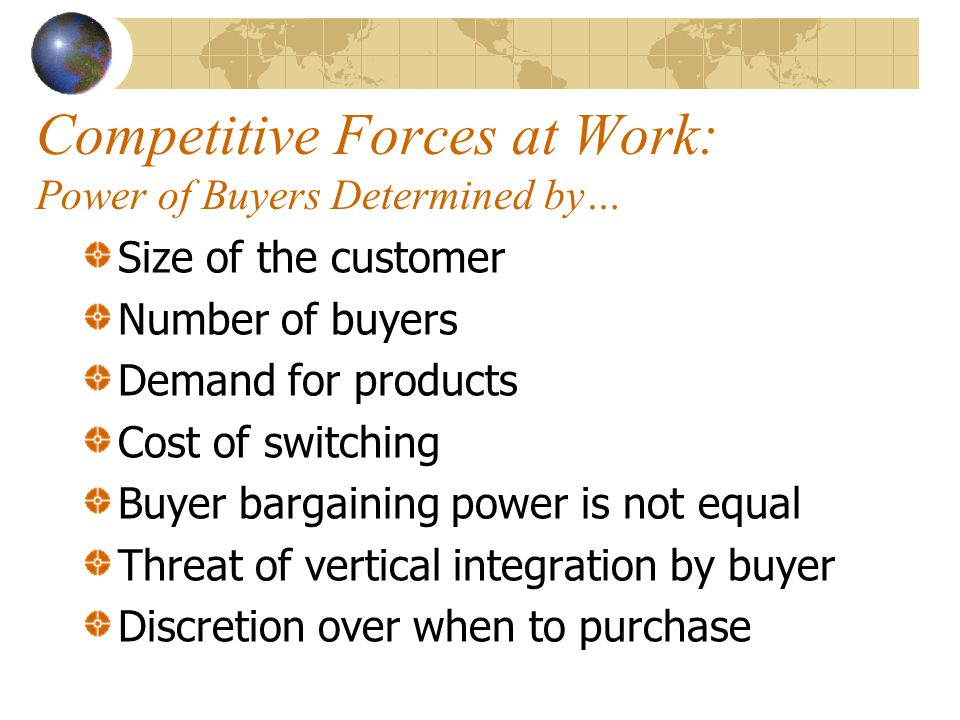 Competitive Forces at Work: Power of Buyers Determined by…