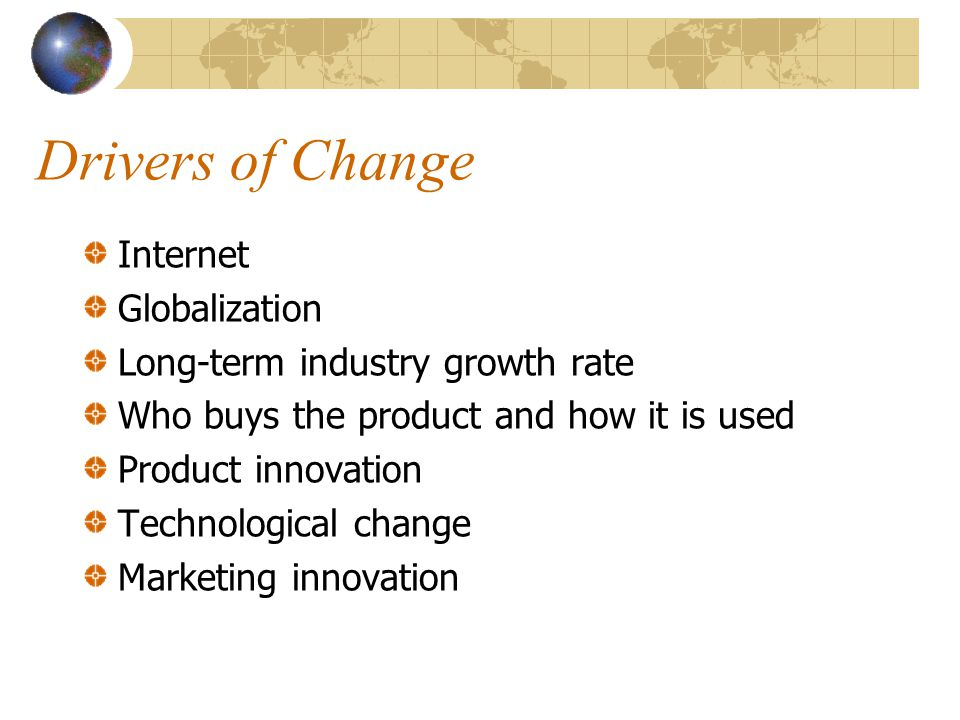 Drivers of Change Internet Globalization